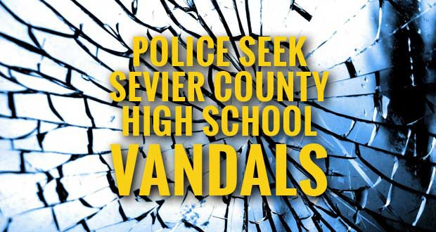 Police Investigating Vandalism at Sevier County High School