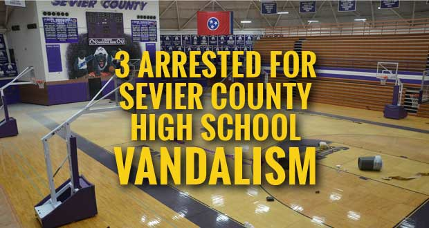 Arrests Made in Sevier County High School Vandalism
